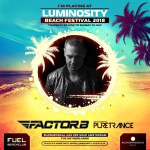 Factor B @ Luminosity Beach Festival 2018-07-01 Artwork