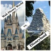 Episode 6 - Walt Disney World vs. Disneyland