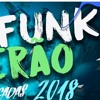 SET FUNK 2018 - As Mais Pedidas Do Momento(Funk Massa)