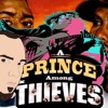 Goin' Off #161 (Part 2) A Prince Among Thieves / The Now Now