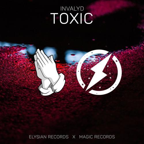 Invalyd - Toxic