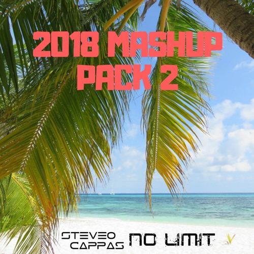Mashup Pack 2018 2 [Free Download] - Support by Lex Green Dopers Wesley Fransen & X-Change
