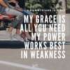 Word on the Way for 07/09/18: 2 Corinthians 12:9 (Jordan Feliz)