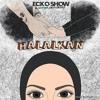 Ecko Show feat Sativa - Halalkan