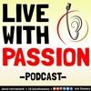 Passion itu Bohong !! Masa Sih ?! #LiveWithPassion