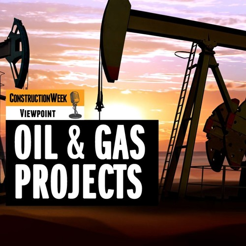 Episode 13 - Oil & Gas Projects