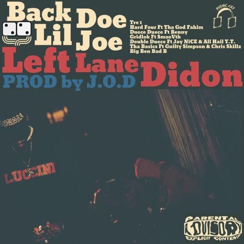 Left Lane Didon - Duece Duece Feat. Benny The Butcher (Prod. By J.O.D)