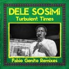 Dele Sosimi - Turbulent Times (Fabio Genito Mediterranean Deep Dub Extra Beat) *Preview