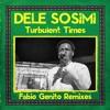 Dele Sosimi - Turbulent Times (Fabio Genito Balearic Disco Dub)*Preview