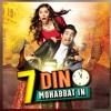 Ishq Lara - 7 Din Muhabbat In - Shani Arshad & Natasha Khan