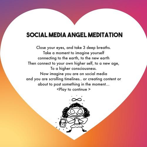 Social Media Angel Meditation