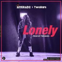 Amerado x TwoBars - Lonely