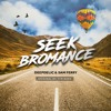 Tim Berg -  Seek Bromance (DeepDelic & Sam Ferry Remix)