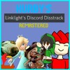 Linklight's Discord Disstrack (Remastered Edition)