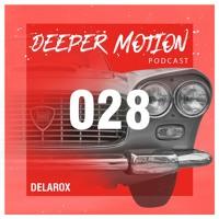 DMR Podcast #28 - Delarox