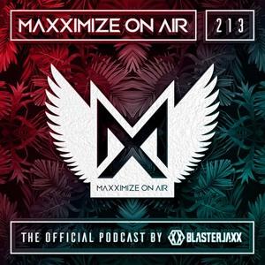 Blasterjaxx - Maxximize On Air 213 2018-07-07 Artwork