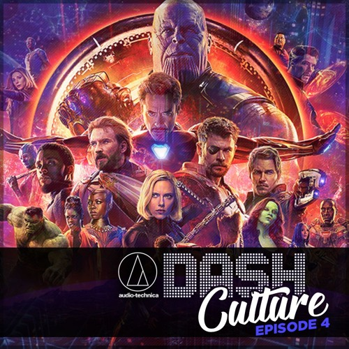EPISODE 04 - AVENGERS INFINITY WAR REVIEW