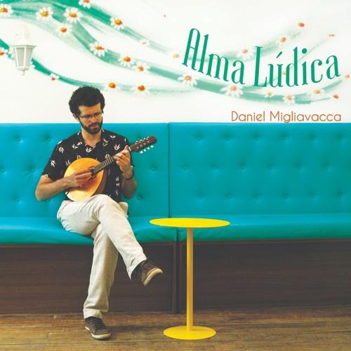 ALMA LÚDICA - Daniel Migliavacca