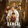 Naina Jo saanjhe khawab dekhty the Song - Dangal | Aamir Khan | Arijit Singh |
