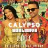 Luis Fonsi , Stefflon Don - Calypso (Soulwave Edit)*DOWNLOAD BUY LINK*