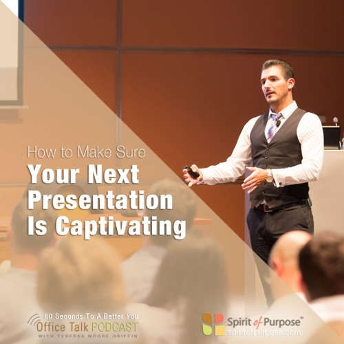 Secret to Captivating Presentations