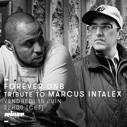 FOREVER DNB Tribute to Marcus Intalex - Recorded at Rex Club (FOREVER DNB ) 29/06/16