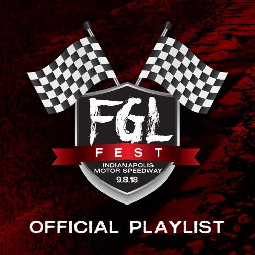 FGL Fest 2018: Official Playlist