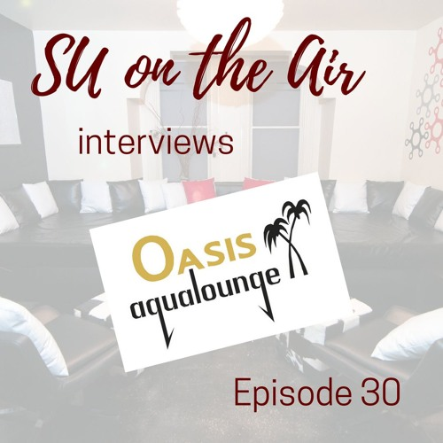 Oasis Aqualounge Shares what a Sex Club is Like, Discusses LGBTQ & Receives our Praise - Episode 30