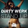 Dirty Werk, Steve Smooth & DJ Bam Bam - Stand Up (Freshcobar & Lavelle Dupree Remix)