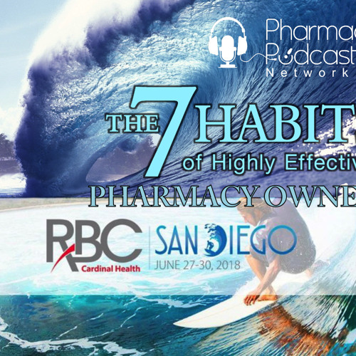 7 Habits of Highly Effective Pharmacy Owners - PPN Episode 628
