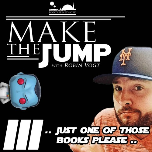 Make The Jump Episode III | Just One Of Those Books Please