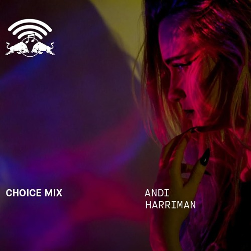 Red Bull Radio Choice Mix / May 16, 2018