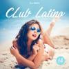 DJ GIAN - Club Latino Mix Vol 14 (Julio / Agosto 2018) Reggaeton/Latin/Salsa/Trap Portada del disco