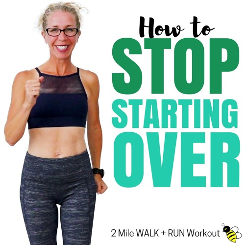 2 Mile INDOOR WALK + RUN  How To Stop STARTING OVER  30 Minute WALKING Workout