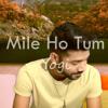 Mile Ho Tum