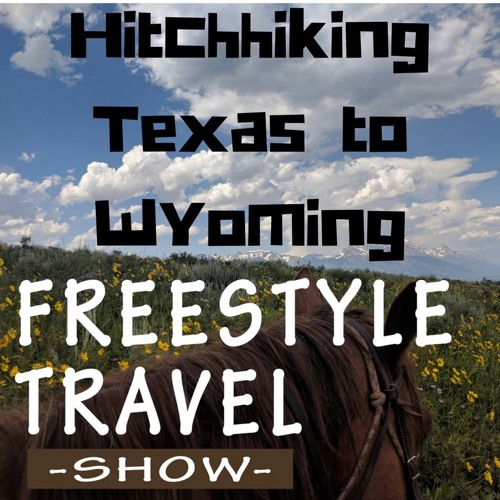 #30 - Hitchhiking Texas to Wyoming
