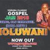 tioluwani by evang olu Emmanuel  (Baba Ariyo)