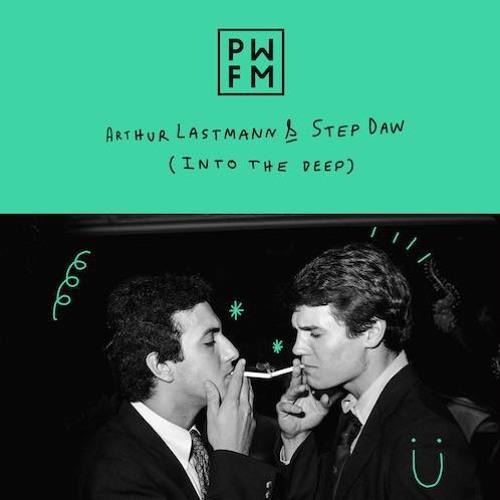 Podcast PWFM114 : Arthur Lastmann & Step Daw 🍦
