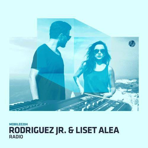 "Rodriguez Jr. & Liset Alea present RJLA ""Radio"" - mobilee 204"
