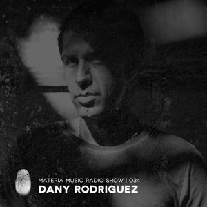 Dany Rodriguez - Materia Music Radio Show 034 2018-07-10 Artwork