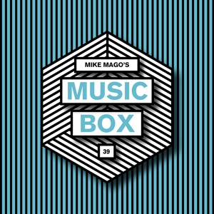 Mike Mago - Music Box 039 2018-07-10 Artwork