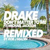 Drake - Don't Matter To Me (ft. Michael Jackson) REMIX