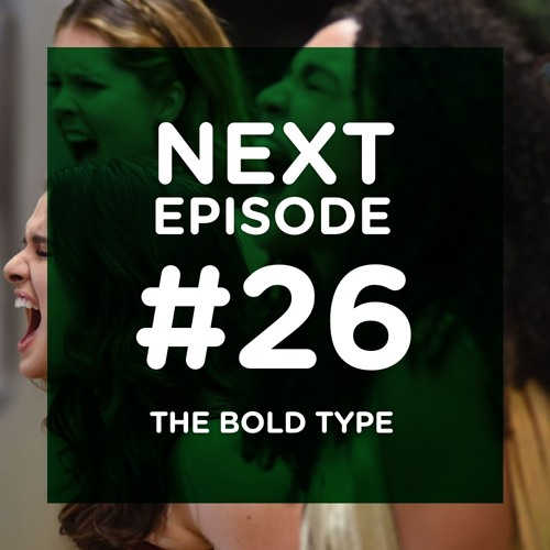 The Bold Type, furieusement feel good
