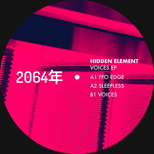 HIDDEN ELEMENT - Voices [2064年 Recordings]