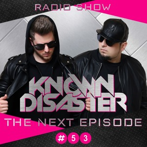 Known Disaster - The Next Episode #53 2018-07-10 Artwork