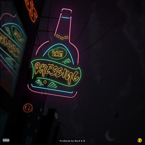 Mc Blak - Dressing (Prod By Nard & B)