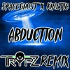 Spaceghost X Kinetic - Abduction (TrypZ Remix)