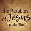 It's Like This: Parables of Jesus -- Kingdom Citizens