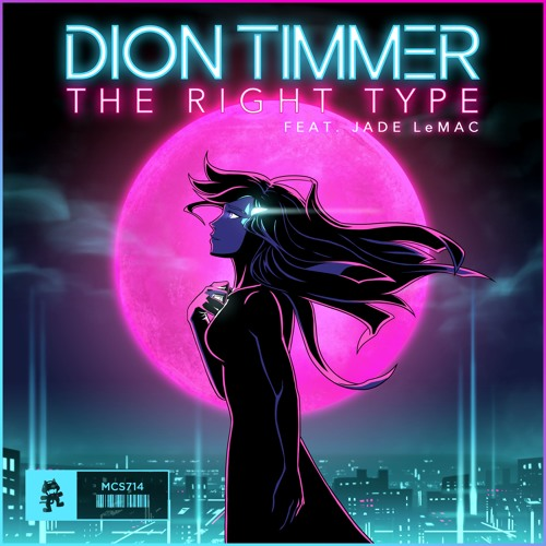 Dion Timmer - The Right Type (feat. Jade LeMac)