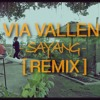 Sayang - Via Vallen (Skrillex) REMIX -D - By Alffy Rev